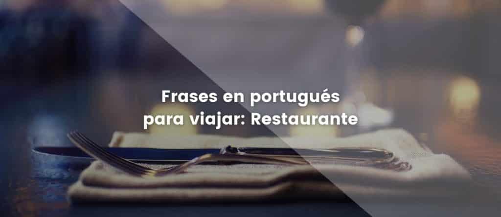 Frases en portugués para viajar: Restaurante