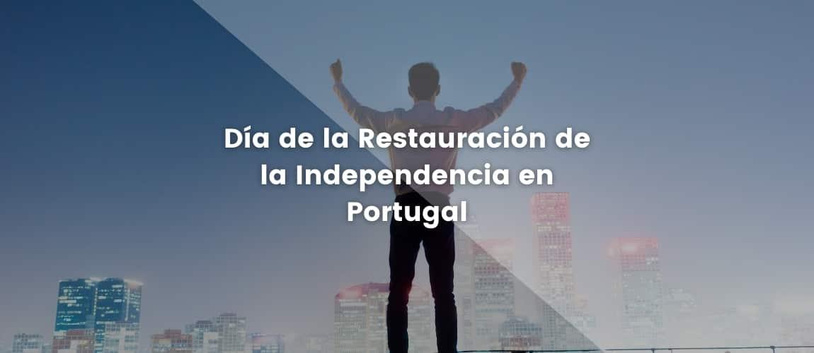 Día de la Restauración de la Independencia en Portugal
