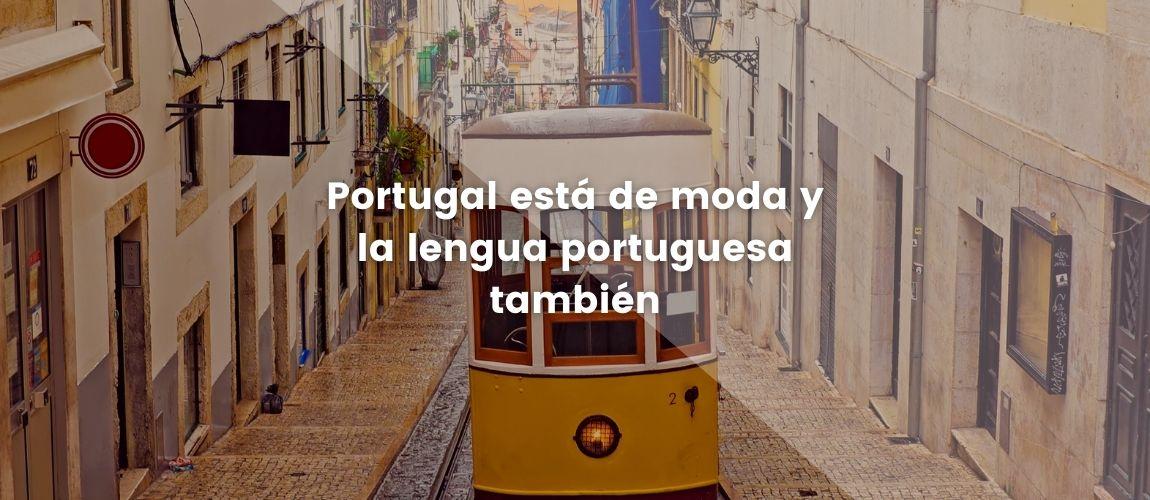 Portugal está de moda