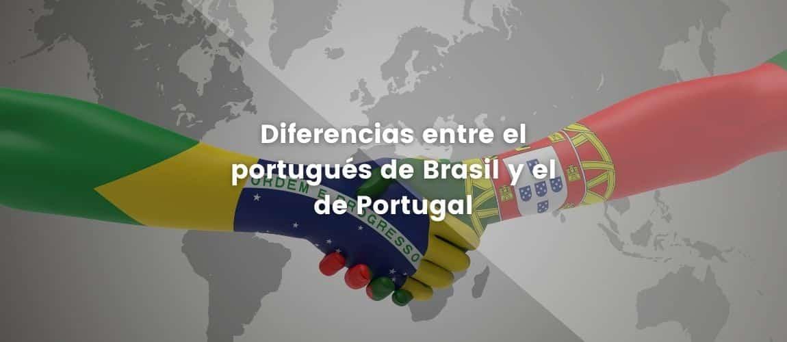 Diferencias entre el portugués de Brasil y el de Portugal