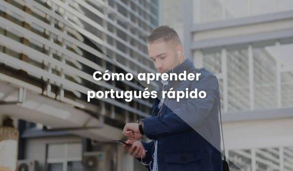 aprender portugués rápido