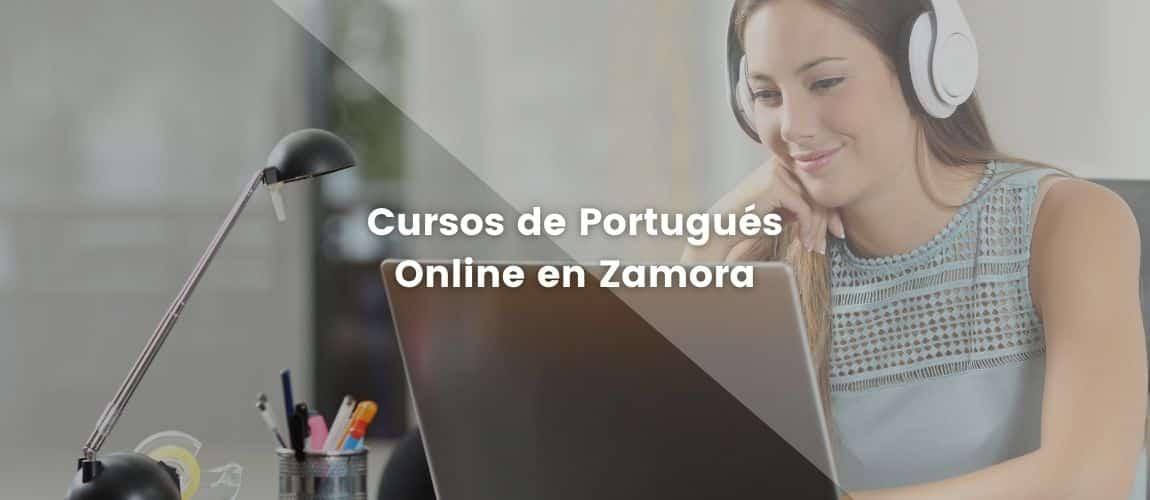 Cursos de Portugués Online en Zamora